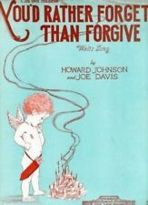 You'd Rather Forget Than Forgive, 1928 Vintage Music