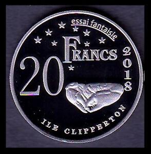 ★★★ ILE DE CLIPPERTON : ESSAI 20 FRANCS 2018 (Type nickel) ★ NEUVE FDC ★★