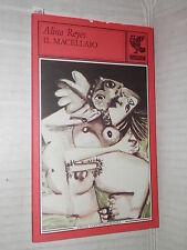 IL MACELLAIO Alina Reyes Guanda 1989 Prosa contemporanea libro romanzo narrativa