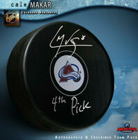 """CALE MAKAR Signed Colorado Avalanche Puck - """"4th Pick"""""""