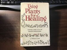 Using Plants for Healing by Nelson Coon 1st Reprint HCDJ Ex 1979