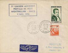 LETTRE PAR AVION - 1ere LIAISON AERIENNE DE NUIT MONTPELLIER PARIS 1953
