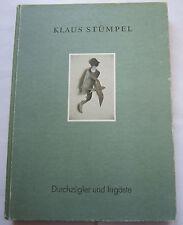 Buch : Klaus Stümpel - Durchzügler und Irrgäste - Kunstverein Wolfburg 1997