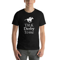 Talk Derby To Me Shirt Funny Horse Racing T-Shirt Great Gift For Horse Derby Tee