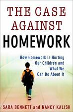 The Case Against Homework: How Homework Is Hurting Our Children and-ExLibrary