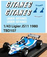1/43 GITANES FOR LIGIER JS11 1980 DECALS TB DECAL TBD107