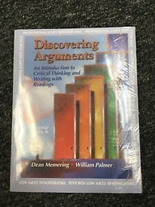 Discovering Arguments : An Introduction to Critical Thinking and Writing with Re