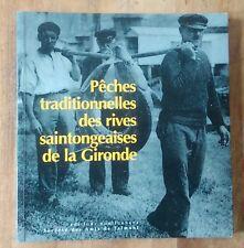 Pêches traditionnelles des rives saintongeaises de la Gironde 1850-1950