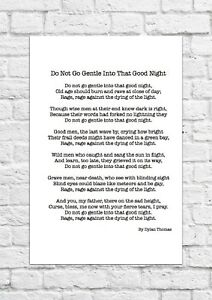 Do Not Go Gentle Into That Good Night by Dylan Thomas - Poem - A4 Size