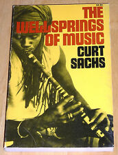 The Wellsprings of Music by Curt Sachs (1977, Paperback, Reprint)