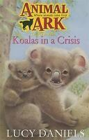 Koalas in a Crisis (Animal Ark 16), Daniels, Lucy, Very Good Book