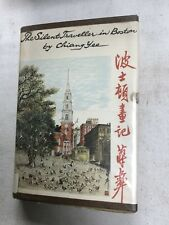 The Silent Traveler In Boston by Chiang Yee. H/C. 1st Edition 1959. Ex Lib.