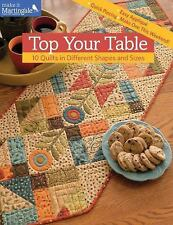 Top Your Table : 10 Quilts in Different Shapes and Sizes by That Patchwork...
