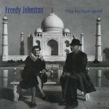 FREEDY JOHNSTON This Perfect World (CD 1994) USA Import EXC Americana Folk Rock