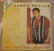 CD SINGLE AARON NEVILLE - DON'T TAKE AWAY MY HEAVEN / neuf & scellé