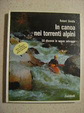 In canoa nei torrenti alpini + guida tascabile Zanichelli
