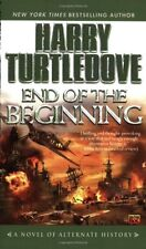 End of the Beginning (Pearl Harbor) by Harry Turtledove