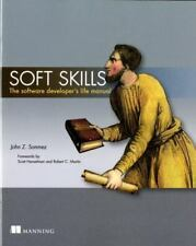 Soft Skills : The Software Developer's Life Manual by Zonmez (2014, Paperback)