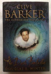 Clive Barker : The Dark Fantastic - Douglas E. Winter SIGNED 1st Ed HB 2001 RARE
