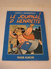 Dupuy Berberian Le Journal d'Henriette Tome N°2 Edition Originale 1988