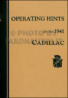 1941 Cadillac Owners Manual for all models 41 Owner Operating Hints Guide