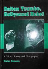 Peter Film Hanson / Dalton Trumbo Hollywood Rebel Critical Survey 1st ed 2001