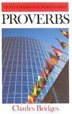 Proverbs (Geneva), Charles Bridges, Good Book