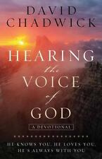 Hearing the Voice of God: He Knows You, He Loves You, He's Always with You, Chad
