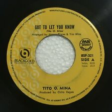 """TITO O. MINA Got To Let You Know b/w American Way PHILIPPINES OPM 7"""" 45 Records"""