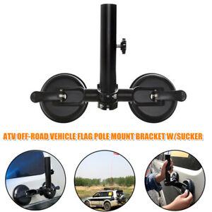 1×Off-road Car ATV Sucker Mount Bracket Flag Pole Holder Heavy-Duty Support Rack