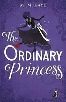 (Good)-The Ordinary Princess (A Puffin Book) (Paperback)-Kaye, M M-0141361166