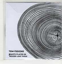(GS651) Tom Figgins, Giants Played In Woods Like These - 2015 DJ CD