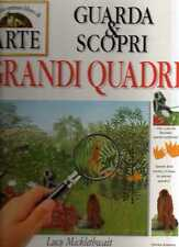 S4 I grandi quadri Guarda & scopri Micklethwait Fabbri 1999