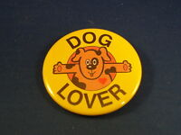 """DOG LOVER"" Lot of 5 BUTTONS pins pinbacks 2 1/4""  badges awards Large NEW! pets"