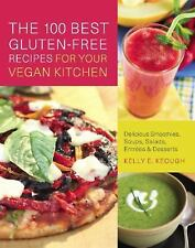 The 100 Best Gluten-Free Recipes for Your Vegan Kitchen: Delicious-ExLibrary