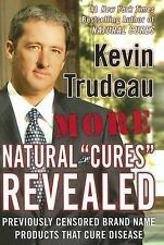 """MORE NATURAL """"CURES"""" REVEALED BY KEVIN TRUDEAU HARD COVER BOOK WITH DUST JACKET"""