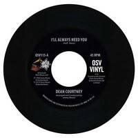 "DEAN COURTNEY I'll Always Need You NORTHERN SOUL 45 (OUTTA SIGHT) 7"" Vinyl R&B"