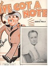 """TED FIO RITO """"I'VE GOT A NOTE."""" SHEET MUSIC-1935-PIANO/VOCAL/CHORDS-VERY RARE!!"""