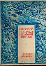 EXPOSITION COLONIALE INTERNATIONALE PARIS 1931 COLONIES ET PAYS D'OUTRE-MER