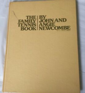 The Family Tennis Book by Clarence Mabry; Angie Newcombe; John Newcombe
