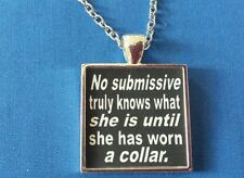 BDSM JEWELRY NECKLACE * Until She Has Worn A Collar * Owned Submissive Collared