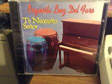 Te necesito Señor - Te necesito Senor - Orquesta Luz del Faro - CD