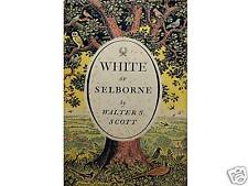 WHITE OF SELBORNE Hampshire A Literary Biography by Walter S Scott 1st Ed 1950