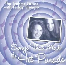 New: TRAHMS SISTERS w/Teddy Stempo - Songs that Made the Hit Parade CD