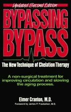 Bypassing Bypass: The New Technique of Chelation Therapy