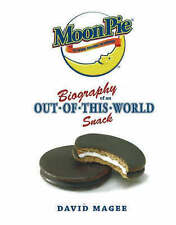 MoonPie: Biography of an Out-of-This-World Snack - New Book Magee, David