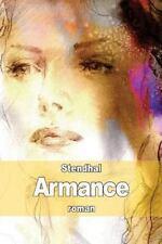 Armance : Quelques Scènes d'un Salon de Paris En 1827 by Stendhal (2014,...