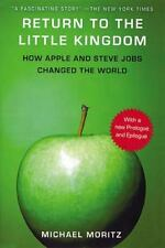 Return to the Little Kingdom Steve Jobs and the Creation of Apple paperback book