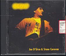 JOE D'URSO & STONE CARAVAN - GLOW - CD ( OTTIME CONDIZIONI )