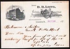 D B Long Cigars & Leaf Tobacco Lebanon Pa 1893 Antique Letterhead Rare